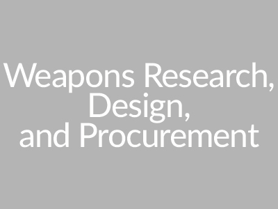 Weapons Research, Design, and Procurement