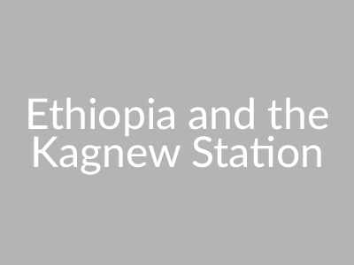 Ethiopia and the Kagnew Station